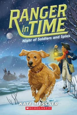Ranger in Time #10: Night of Soldiers and Spies