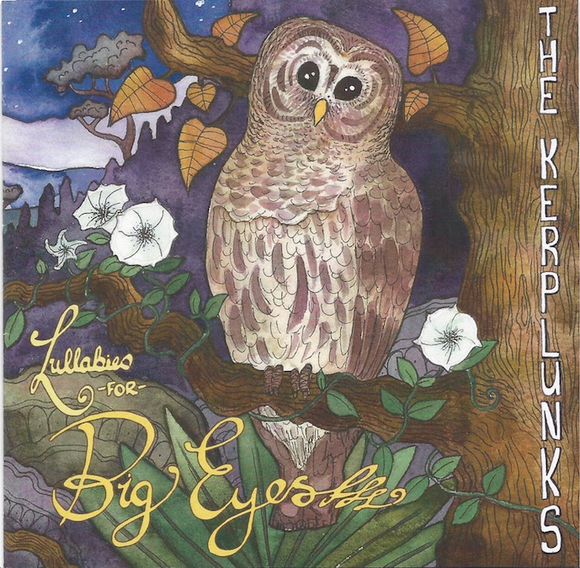The Kerplunks: Lullabies for Big Eyes