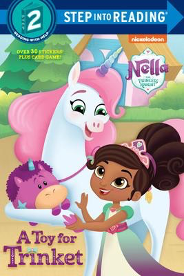 Nella the Princess Knight: A Toy for Trinket