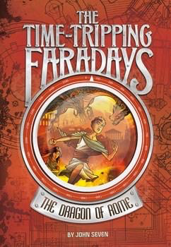 The Time-Tripping Faradays #2: The Dragon of Rome