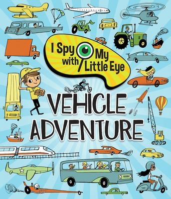 I Spy with my Litte Eye: Vehicle Adventure