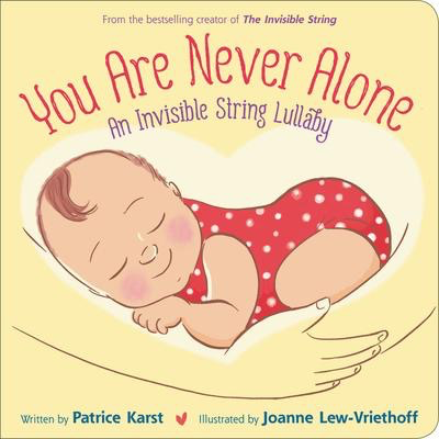 You Are Never Alone: An Invisible String Lullaby