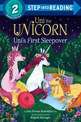 Uni the Unicorn: Uni's First Sleepover
