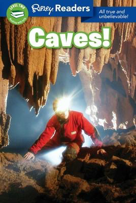 Ripley Readers: Caves!