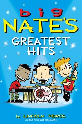 Big Nate # 11 Big Nate's Greatest Hits