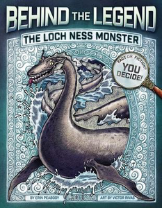 Behind the Legend: The Loch Ness Monster