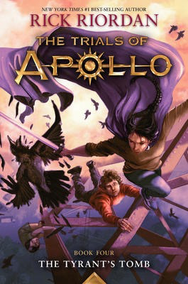 The Trials of Apollo #4: The Tyrant's Tomb
