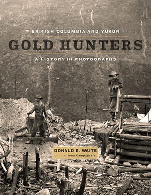 British Columbia and Yukon Gold Hunters