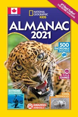 National Geographic Kids Almanac 2021 Canadian Edition