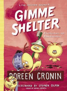 The Chicken Squad #5: Gimme Shelter
