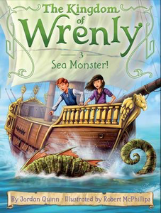 The Kingdom of Wrenly #3: Sea Monster!