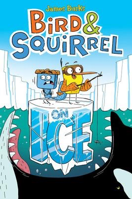 Bird & Squirrel #2: On Ice