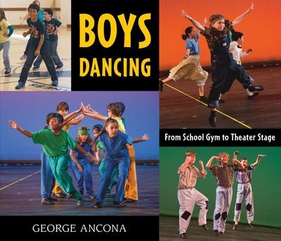 Boys Dancing: From School Gym to Threater Stage