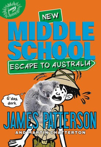 Middle School #9: Escape to Australia