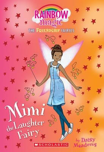 Friendship Fairies #3: Mimi the Laughter Fairy