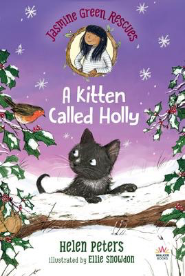 Jasmine Green Rescues: A Kitten Called Holly