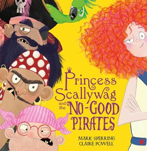 Princess Scallywag and the No-good Pirates