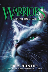 Warriors The Prophecies Begin # 5: A Dangerous Path