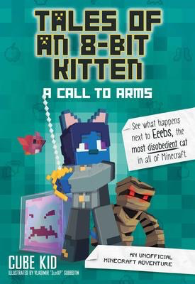 Tales of an 8-Bit Kitten #2: A Call to Arms