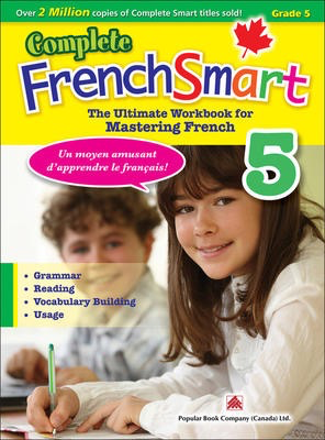 Popular Complete FrenchSmart 5: Canadian Curriculum French Workbook for Grade 5