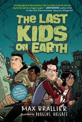 The Last Kids on Earth #1