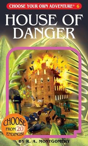 Choose Your Own Adventure #6 - House of Danger