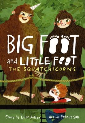 Big Foot and Little Foot #3: The Squatchicorns
