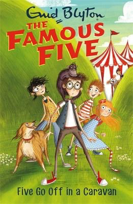 Famous Five #5: Five Go Off In A Caravan