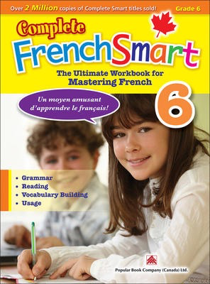 Popular Complete FrenchSmart 6: Canadian Curriculum French Workbook for Grade 6