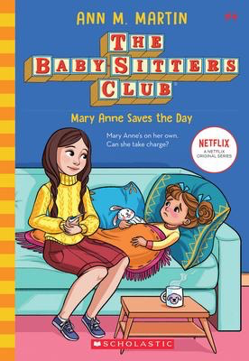 The Baby-sitters Club #4: Mary Anne Saves the Day (2020 edition)