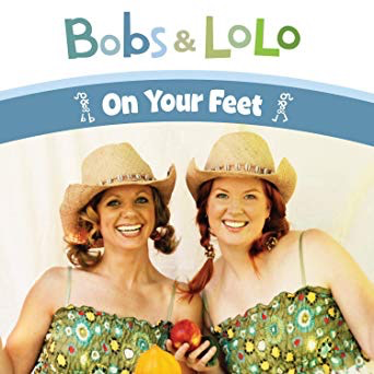 Bobs & LoLo On Your Feet