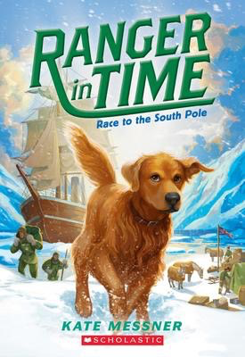 Ranger in Time #4: Race to the South Pole