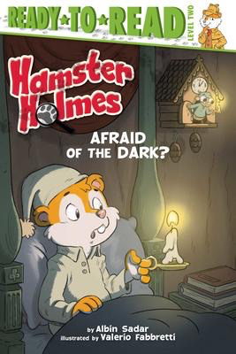 Hamster Holmes, Afraid of the Dark?