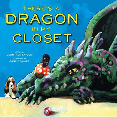 There's a Dragon in My Closet