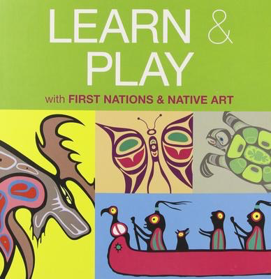 Learn & Play: with First Nations and Native Art