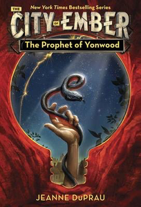 The City of Ember #4 - Prophet of Yonwood