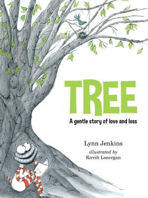 Tree: A Gentle Story of Love and Loss
