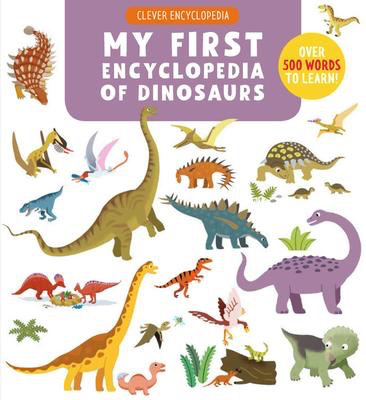 My First Encyclopedia of Dinosaurs: Read and Discover!