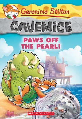 Geronimo Stilton Cavemice #12: Paws Off the Pearl!