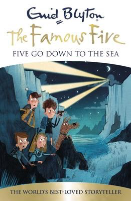 Famous Five #12: Five Go Down to the Sea