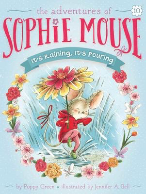 The Adventures of Sophie Mouse #10: It's Raining, It's Pouring