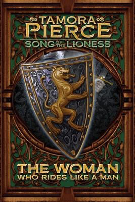 Song of the Lioness #3: The Woman Who Rides Like a Man