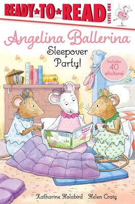 Angelina Ballerina: Sleepover Party!