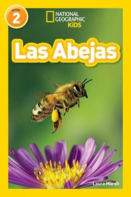 National Geographic Readers: Las Abejas