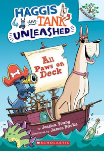 Haggis and Tank Unleashed #1: All Paws on Deck