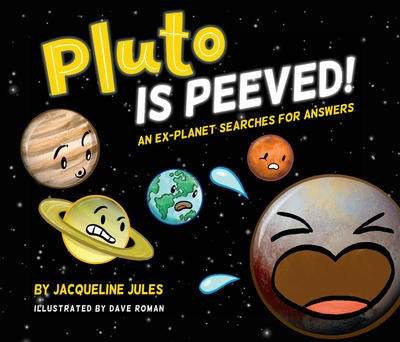 Pluto Is Peeved!: An ex-planet searches for answers