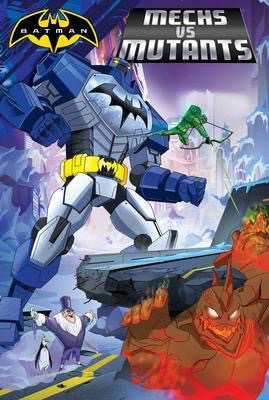 Batman: Mechs vs Mutants