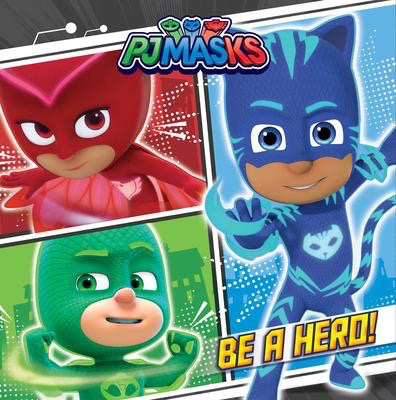 PJ Masks Be a Hero!
