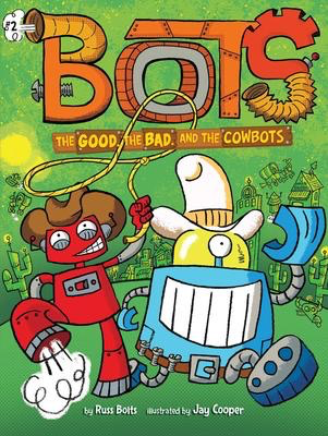 Bots #2: The Good, the Bad, and the Cowbots