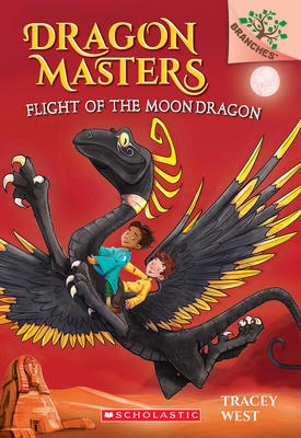 Dragon Masters #6: Flight of the Moon Dragon